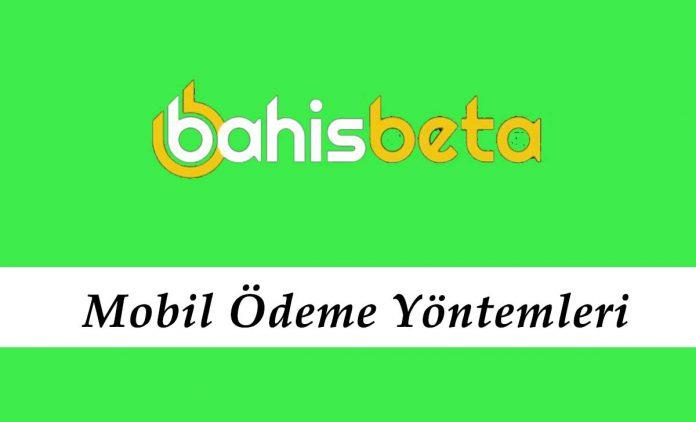 Bahisbeta Mobil Ödeme Yöntemleri