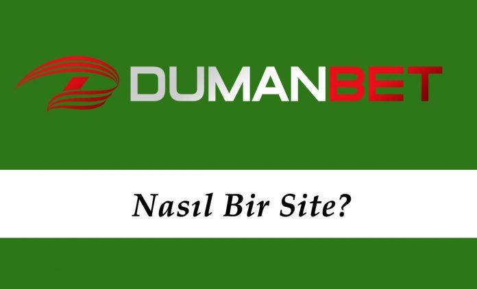 Dumanbet Nasıl Bir Site?