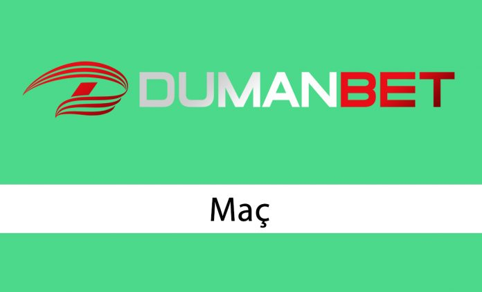 Dumanbet Maç